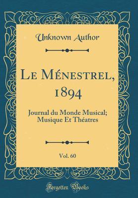 Le Ménestrel, 1894, Vol. 60