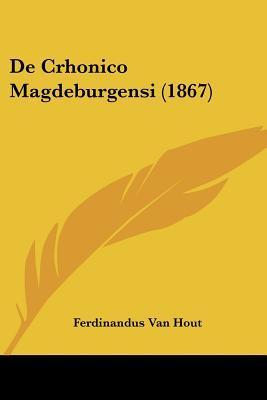 de Crhonico Magdeburgensi (1867)