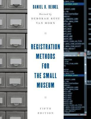Registration Methods for the Small Museum