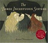 The Three Incestuous...