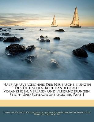 Halbjahrsverzeichnis Der Neuerscheinungen Des Deutschen Buchhandels