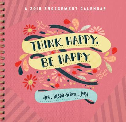 Think Happy, Be Happ...