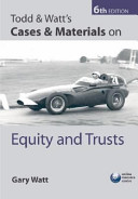 Todd and Watt's Cases and Materials on Equity and Trusts
