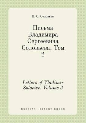 Letters of Vladimir Soloviev. Volume 2