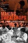 Making Sweatshops