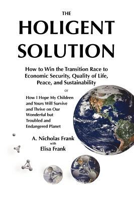 The Holigent Solution