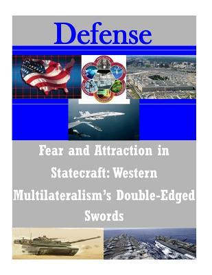Fear and Attraction in Statecraft