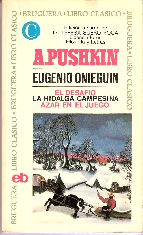 Eugenio Onieguin - El desafío - La hidalga campesina - Azar en el juego