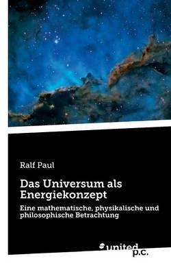 Das Universum als Energiekonzept
