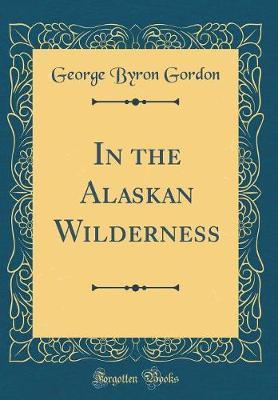 In the Alaskan Wilde...