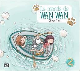 Le monde de Wan Wan, Tome 2