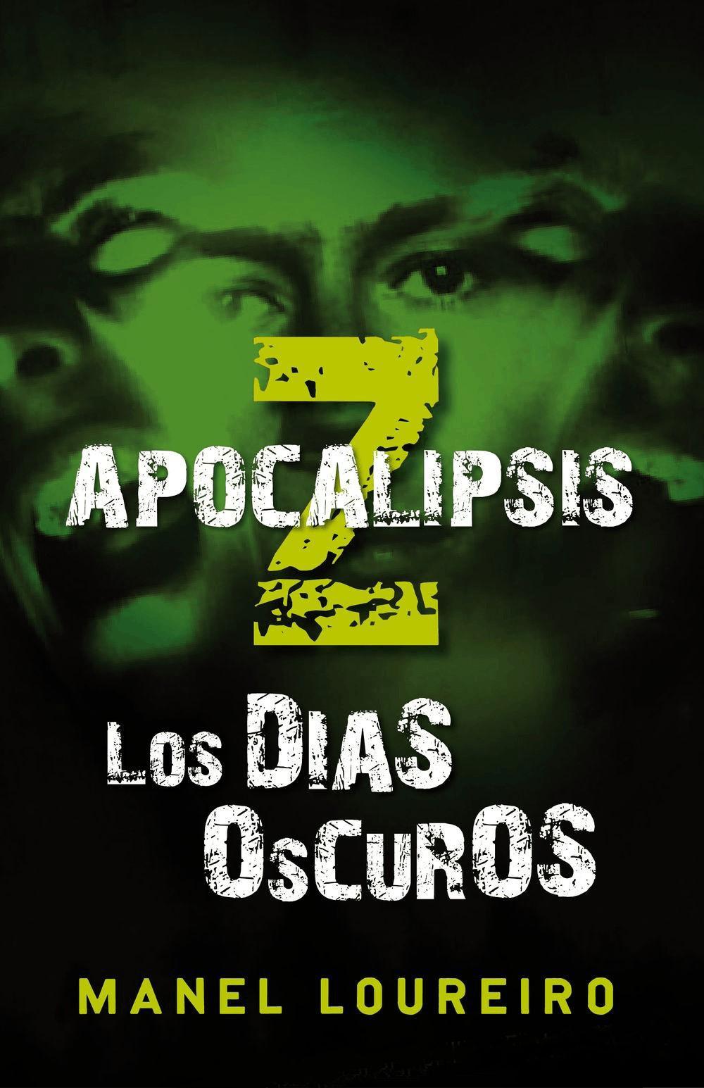 Apocalipsis Z: Los d...