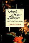 Angels and Other Strangers (Rpkg)