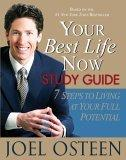 Your Best Life Now Study Guide