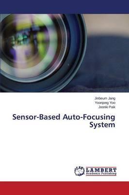 Sensor-Based Auto-Focusing System