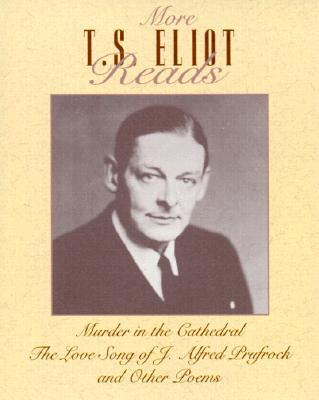 Murder in the Cathedral/the Love Song of J. Alfred Prufrock/and Other Poems