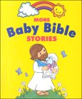 More Baby Bible Stories