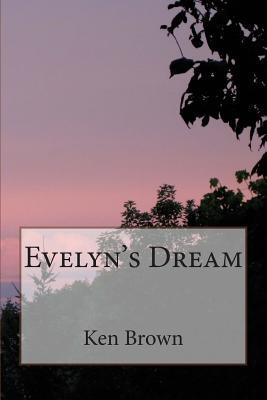 Evelyn's Dream