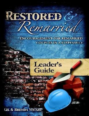 Restored and Remarried Leader's Guide