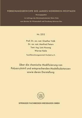 Über Die Chemische Modifizierung Von Polyacrylnitril Und Entsprechenden Modellsubstanzen Sowie Deren Darstellung