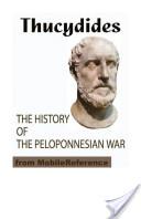 The History of the Peloponnesian War (Mobi Classics)