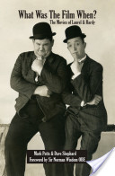 What Was The Film When? The Movies of Laurel and Hardy
