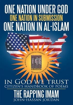 One Nation Under God One Nation in Submission One Nation in Al-islam