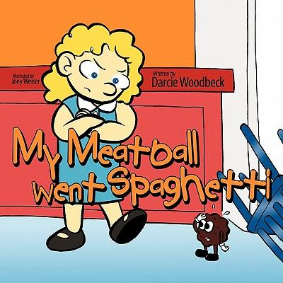 My Meatball Went Spaghetti
