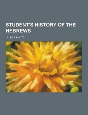 Student's History of the Hebrews