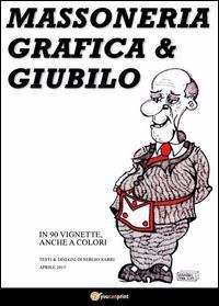 Massoneria, grafica & giubilo