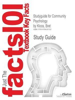 Studyguide for Community Psychology by Bret Kloos, ISBN 9781111352578