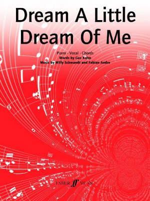 """Dream a Little Dream of Me"""