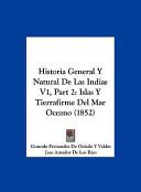 Historia General Y Natural De Las Indias V1, Part 2