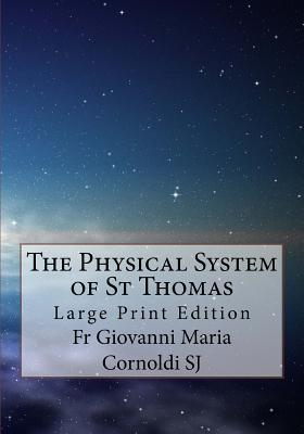 The Physical System of St Thomas