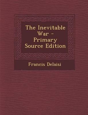 The Inevitable War