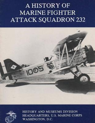 A History of Marine Fighter Attack Squadron 232