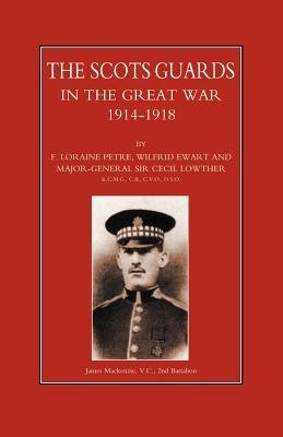 Scots Guards in the Great War