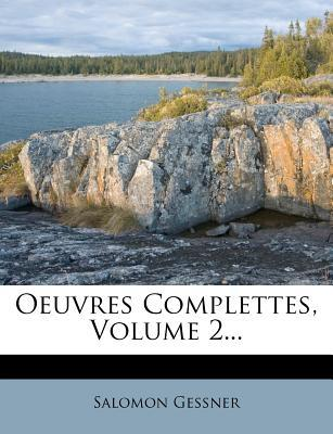 Oeuvres Complettes, Volume 2.