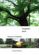 Der Tiergarten in Berlin