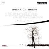 Deutschland. Ein Wintermärchen. 2 CDs . Vollständige Lesung