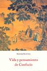 Vida y pensamiento de Confucio
