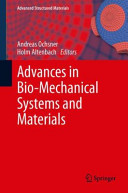 Advances in Bio-Mechanical Systems and Materials