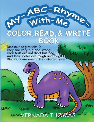 My Abc-rhyme-with-me Color, Read & Write Book