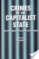 Crimes by the Capitalist State