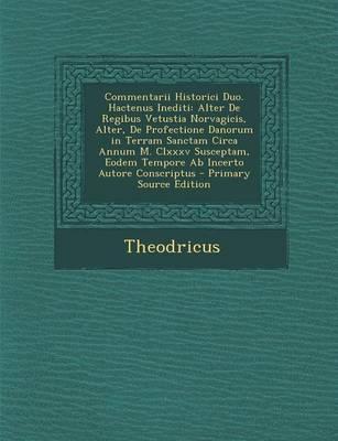 Commentarii Historici Duo. Hactenus Inediti