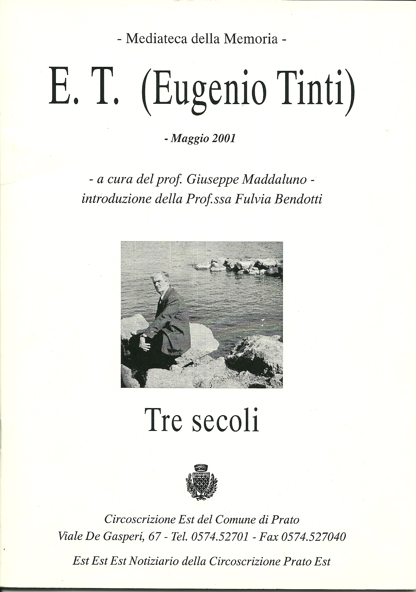 E. T. (Eugenio Tinti) Tre secoli