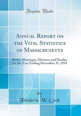 Annual Report on the Vital Statistics of Massachusetts