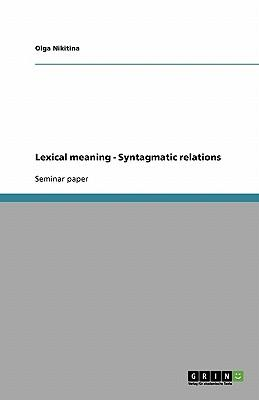Lexical meaning - Syntagmatic relations