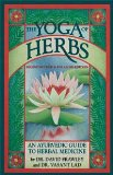 Yoga of Herbs, Ayurvedic Guide, Second Revised and Enlarged Edition
