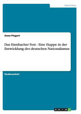 Das Hambacher Fest  -  Eine Etappe in der Entwicklung des deutschen Nationalismus